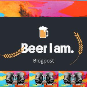Vorlage Beer I am. Blogpost